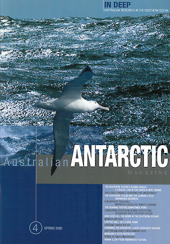 Australian Antarctic Magazine — Issue 4: Spring 2002