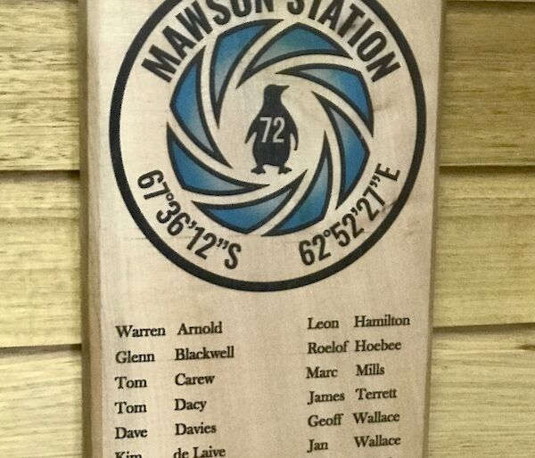 The Mawson 72nd ANARE winter wall plaque made by Chris 'Scottish' George.