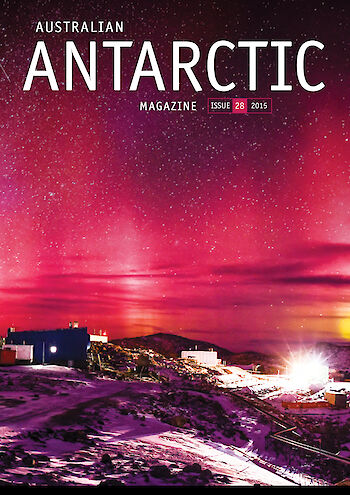 Australian Antarctic Magazine — Issue 28: June 2015
